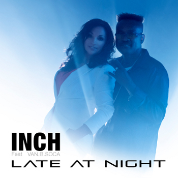 INCH (ex- Maywood) scoort met 'Late at Night' in het buitenland