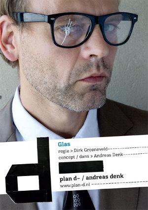 plan d- / andreas denk gaat op 5 oktober 2012 om 20:30 in de Melkweg te Amsterdam in première met de solodansvoorstelling 'Glas'.