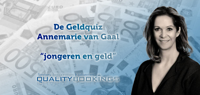 [Annemarie van Gaal helpt ouders en jongeren met De Geldquiz]