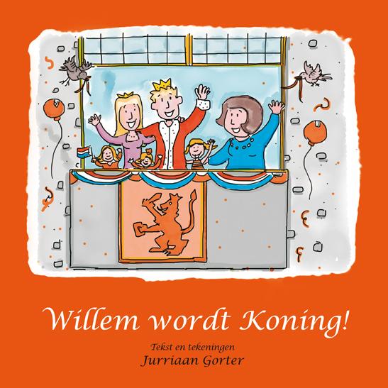 [Omslag kinderboek Willem wordt Koning]